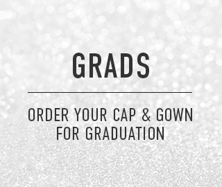 Grads, click to order you Cap & Gown for graduation.